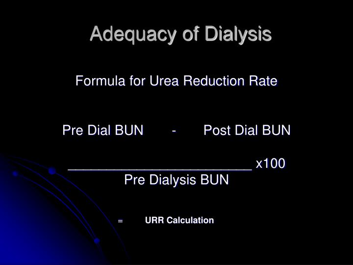 Adequacy of Dialysis