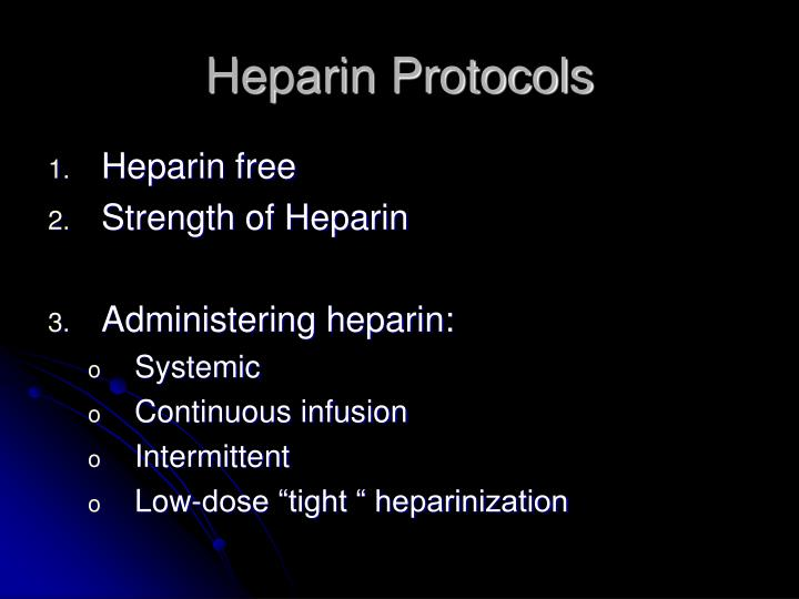 Heparin Protocols