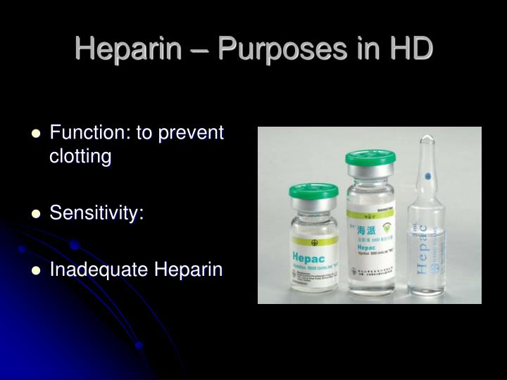 Heparin – Purposes in HD