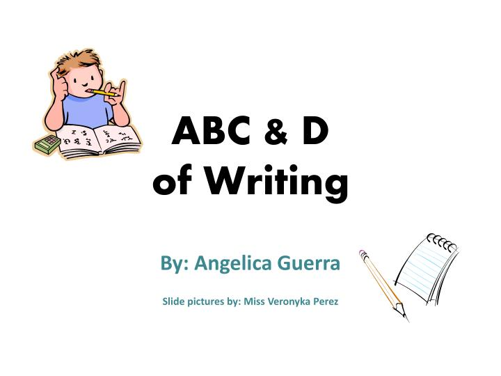 Abc d of writing
