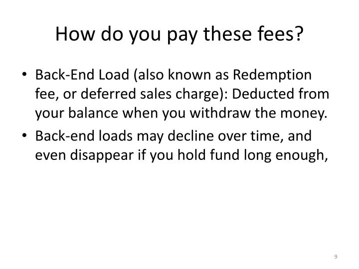 How do you pay these fees?