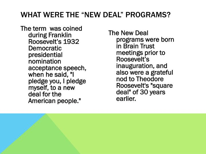 "What were the ""New Deal"" programs?"