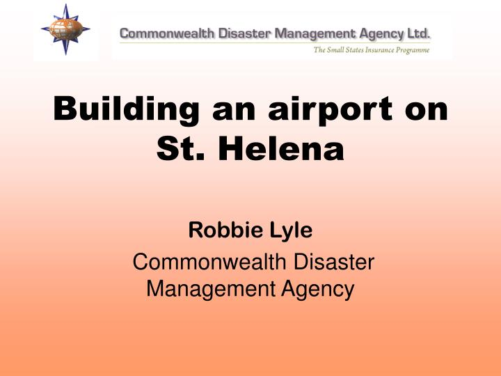 building an airport on st helena