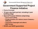 government supported project finance initiative