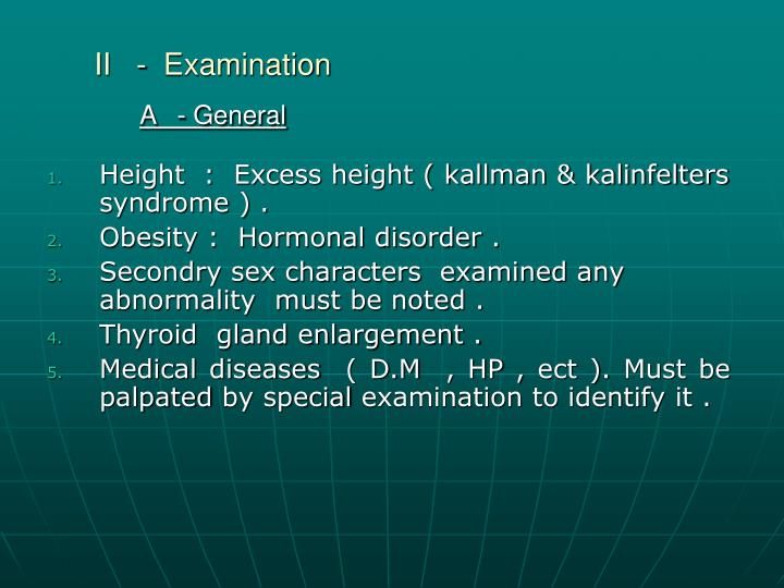 II   -  Examination