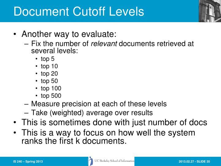 Document Cutoff Levels