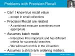 problems with precision recall