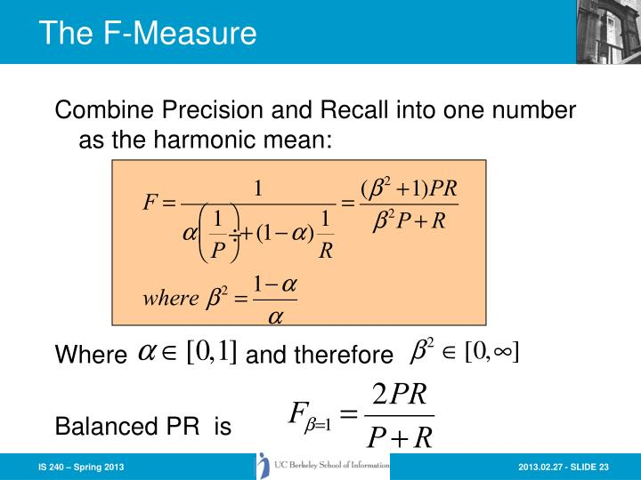 Combine Precision and Recall into one