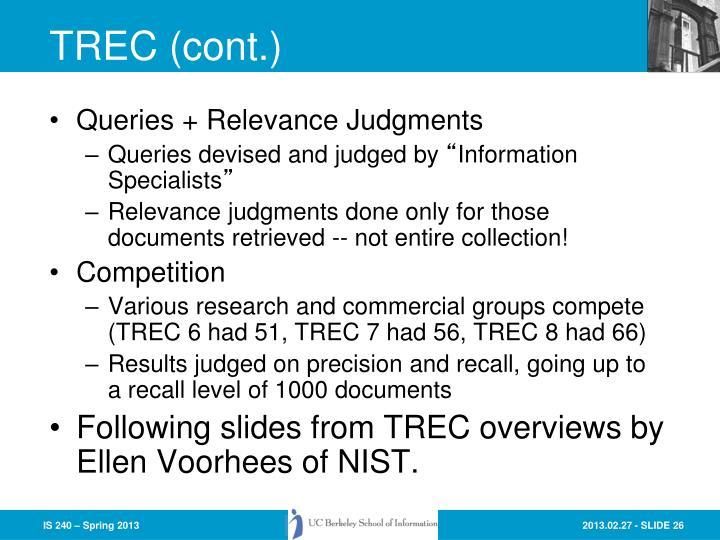 TREC (cont.)
