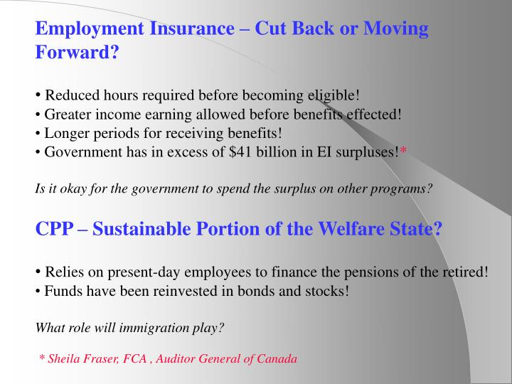 Employment Insurance – Cut Back or Moving Forward?