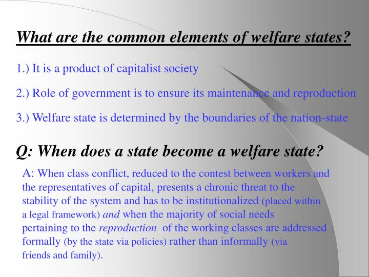 What are the common elements of welfare states?