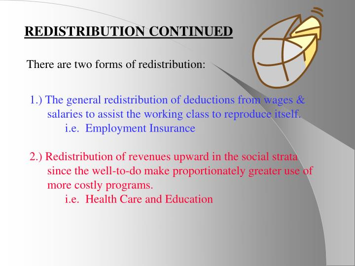 REDISTRIBUTION CONTINUED