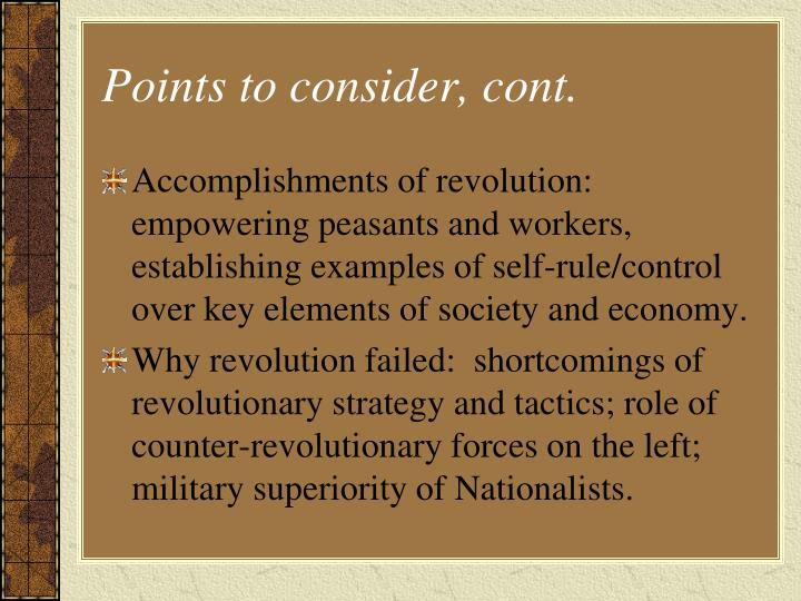 Points to consider, cont.