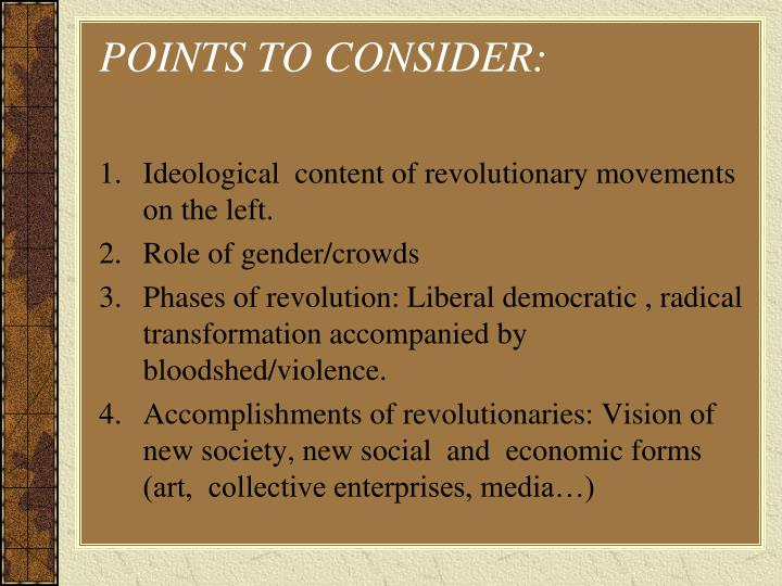 POINTS TO CONSIDER: