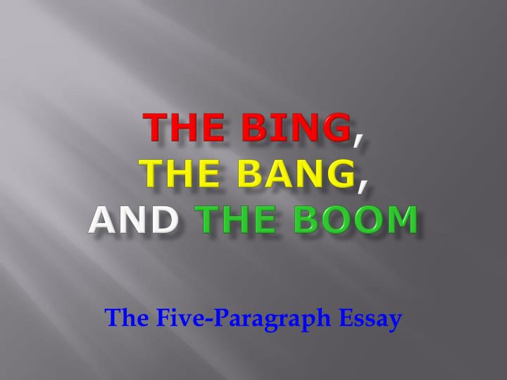 The bing the bang and the boom
