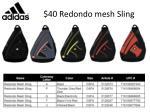 40 redondo mesh sling