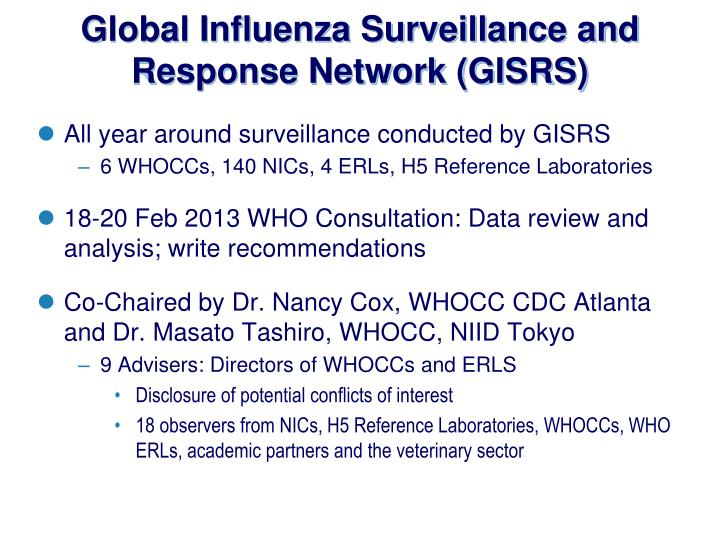 Global Influenza Surveillance and Response Network (GISRS)