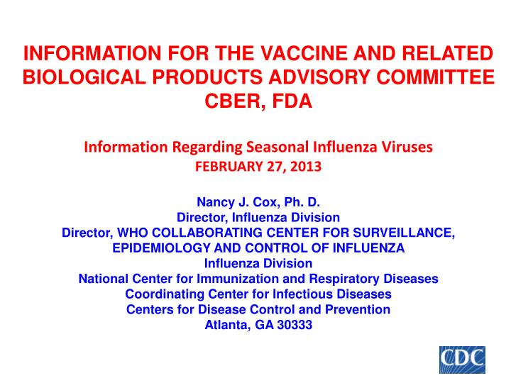 INFORMATION FOR THE VACCINE AND RELATED