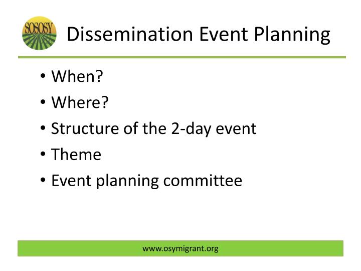 Dissemination Event Planning