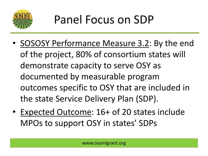 Panel Focus on SDP