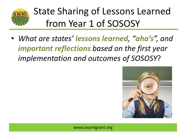 State Sharing of Lessons Learned from Year 1 of SOSOSY