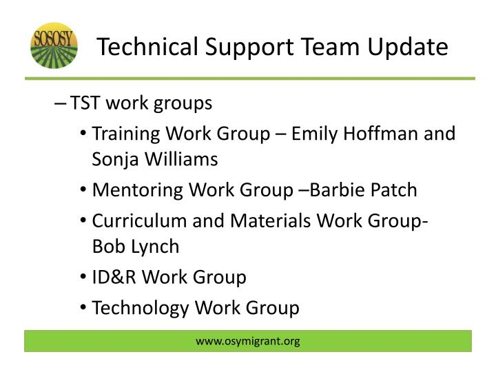 Technical Support Team Update