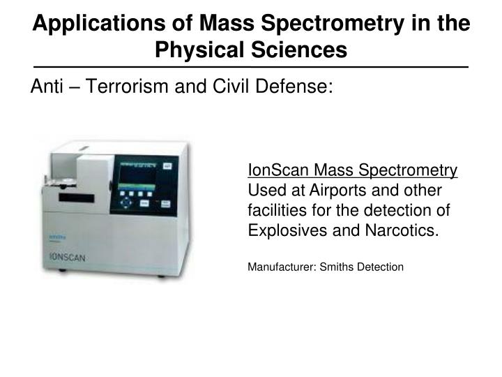Applications of Mass Spectrometry in the Physical Sciences
