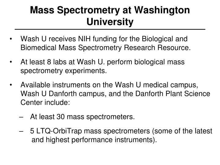 Mass Spectrometry at Washington University