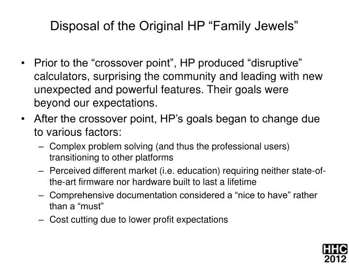 "Disposal of the Original HP ""Family Jewels"""