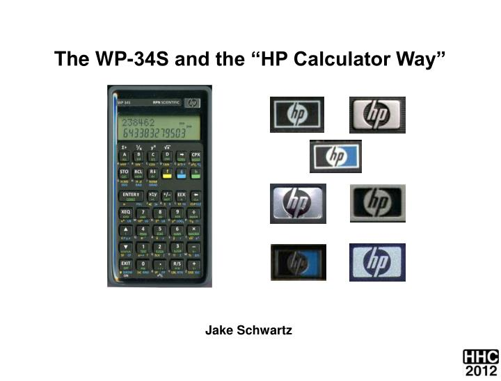 """The WP-34S and the """"HP Calculator Way"""""""