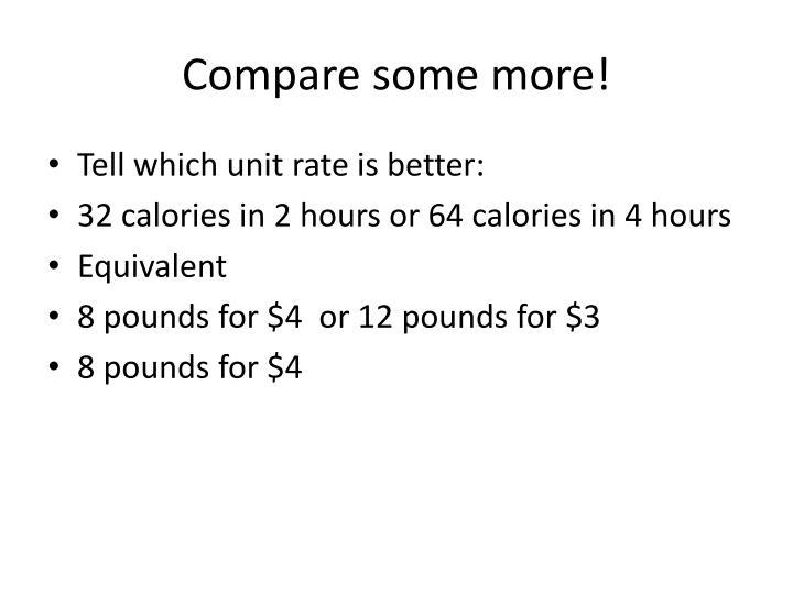 Compare some more!