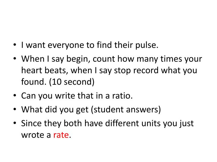 I want everyone to find their pulse.