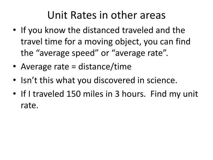 Unit Rates in other areas
