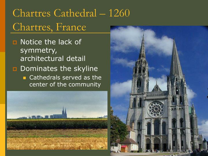Chartres Cathedral – 1260 Chartres, France