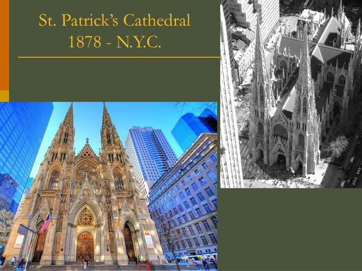 St. Patrick's Cathedral 1878 - N.Y.C.