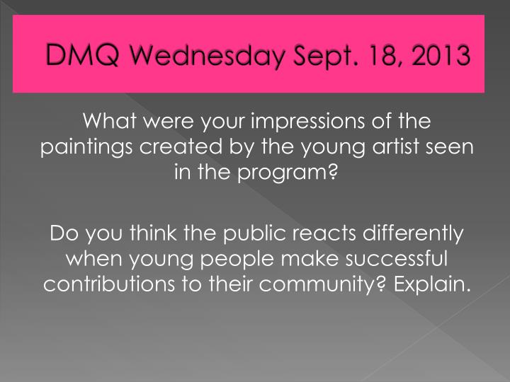 Dmq wednesday sept 18 2013
