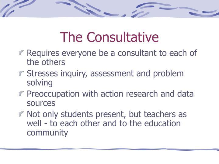 The Consultative