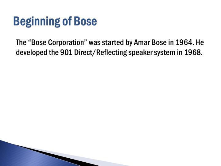 Beginning of Bose