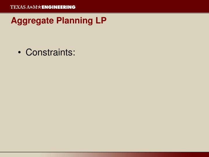 Aggregate Planning LP