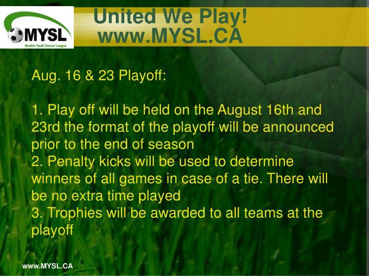 United We Play!    www.MYSL.CA