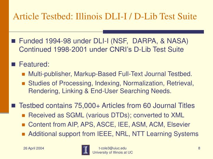 Article Testbed: Illinois DLI-I / D-Lib Test Suite