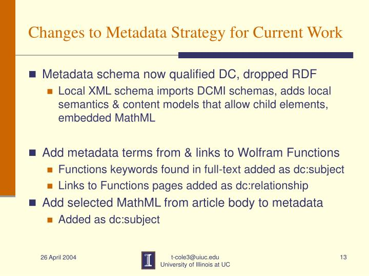 Changes to Metadata Strategy for Current Work