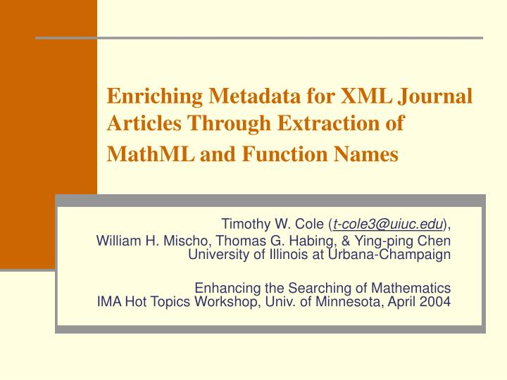Enriching metadata for xml journal articles through extraction of mathml and function names