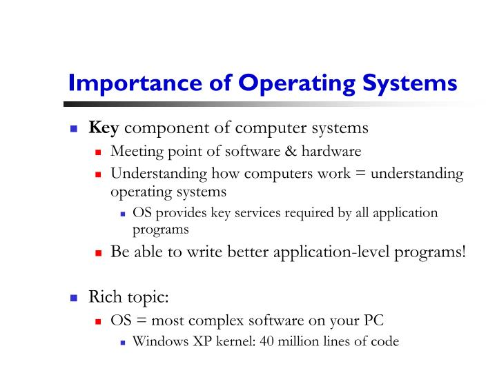 Importance of Operating Systems