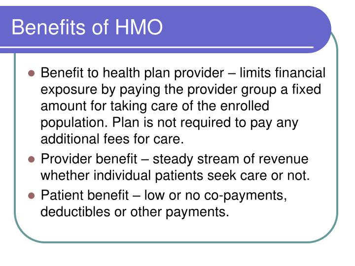 Benefits of HMO