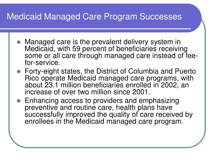 Medicaid Managed Care Program Successes