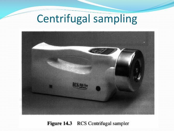 Centrifugal sampling