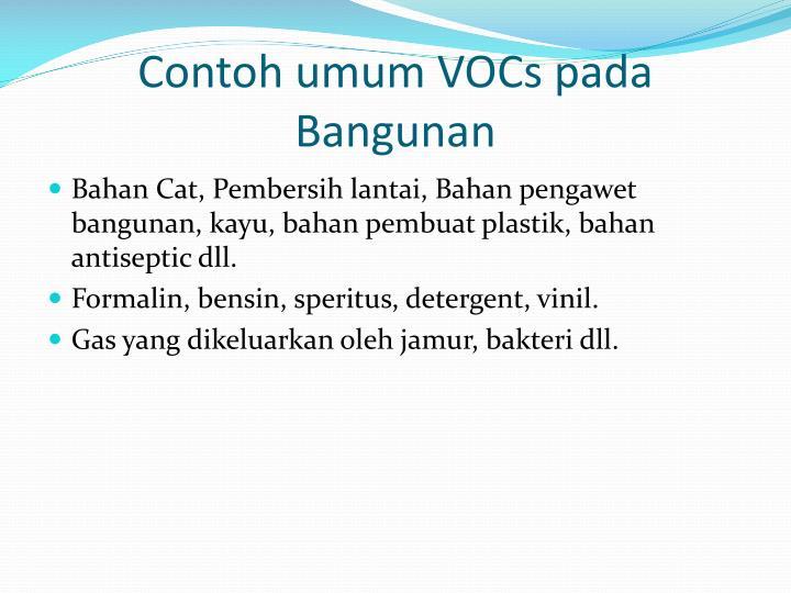 Contoh umum VOCs pada Bangunan