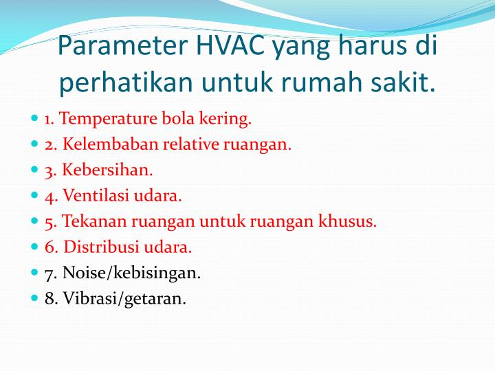 Parameter HVAC yang harus di perhatikan untuk rumah sakit.