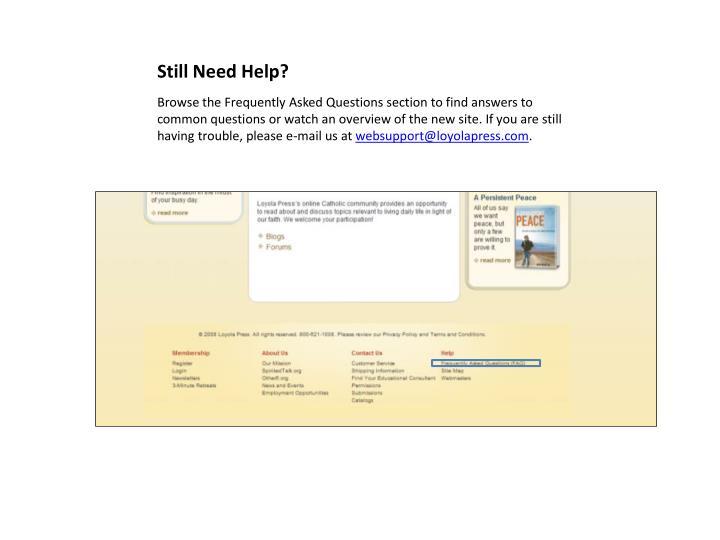 Still Need Help?